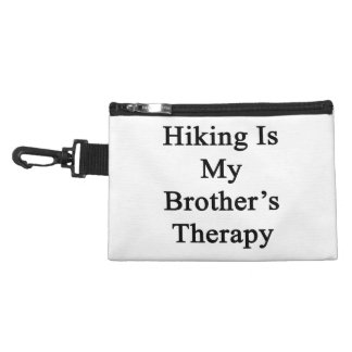 Hiking Is My Brother's Therapy Accessory Bag