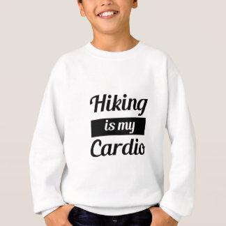 Hiking is My Cardio Sweatshirt