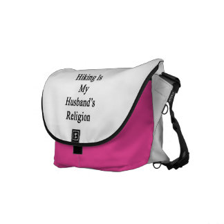 Hiking Is My Husband's Religion Messenger Bags