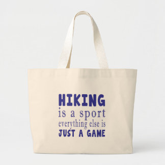 HIKING JUST A GAME LARGE TOTE BAG