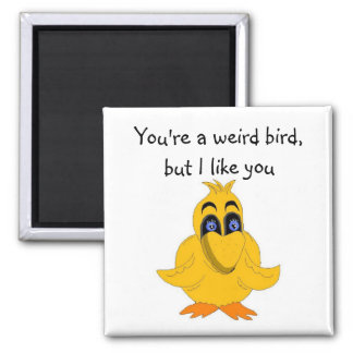 Hilarious Bird With Saying Square Magnet