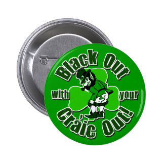 Hilarious St. Patrick's Day T-shirts 2 Inch Round Button