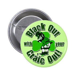 Hilarious St. Patrick's Day T-shirts Buttons