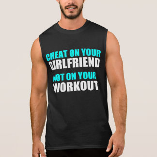 Hilarious Workout Quote Sleeveless Shirt
