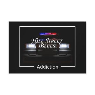 Hill Street Blue Addiction Canvas Print