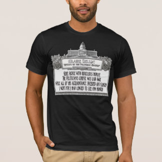 Hillaire Belloc's Poem:  The Politician's Funeral T-Shirt