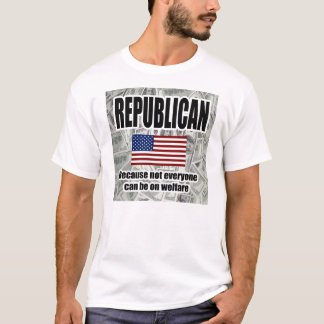 Hillarious Republican Welfare T-shirt