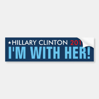 "Hillary 2016 ""I'M WITH HER!"" Bumper Sticker"