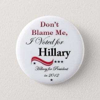 Hillary 4 President 2012 2 Inch Round Button