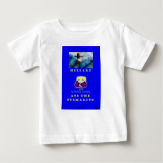 Hillary and the Submarine book cover baby t-shirt