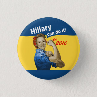 Hillary Can Do It 2016 1 Inch Round Button
