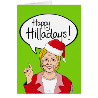 Hillary Christmas Card - Happy Hilladays -
