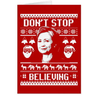 Hillary Christmas - Don't Stop Believing - white - Card