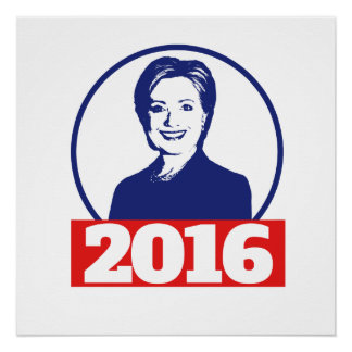 Hillary Clinton 2016 Perfect Poster
