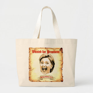 Hillary Clinton 2016 wanted for president tote bag