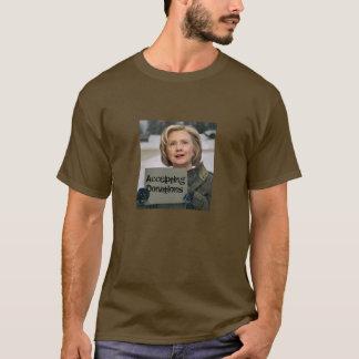 Hillary Clinton - accepting donations T-Shirt