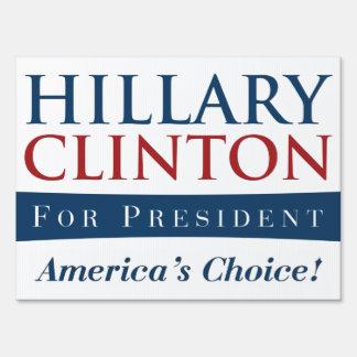 Hillary Clinton: America's Choice for President Sign
