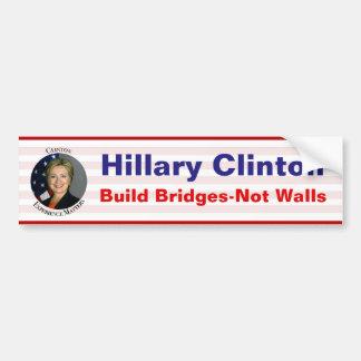 Hillary Clinton - Build Bridges Not Walls Bumper Sticker