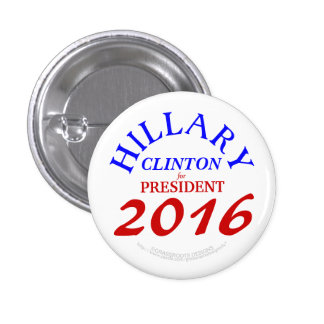 Hillary CLINTON for President 2016 1 Inch Round Button
