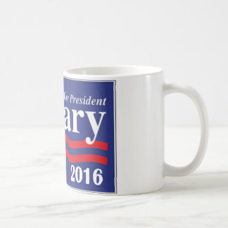 Hillary Clinton For President 2016 Coffee Mug Coffee Mug
