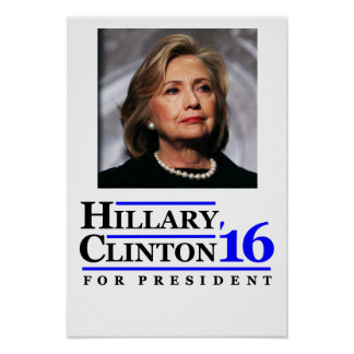 Hillary Clinton for President 2016 poster. Poster