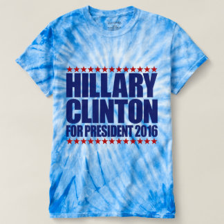 Hillary Clinton For President 2016 Tie-Dye T-Shirt