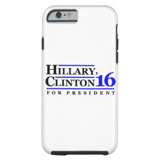 Hillary Clinton for President 2016 Tough iPhone 6 Case