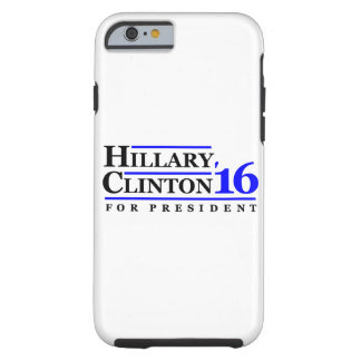 Hillary Clinton for President 2016 Tough iPhone 6 Case