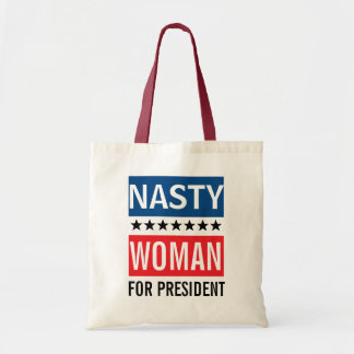 Hillary Clinton For President | Nasty Woman Tote Bag