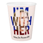 Hillary Clinton For President Paper Cup