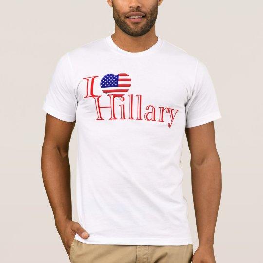Hillary Clinton I Love Hillary T-Shirt