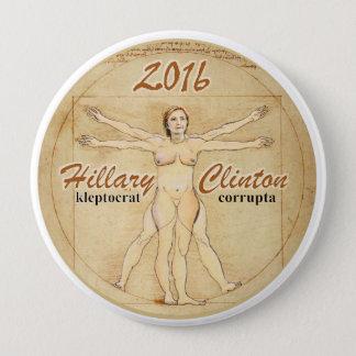 Hillary Clinton: kleptocrat corrupta 4 Inch Round Button