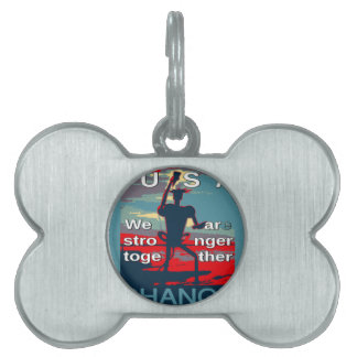 Hillary Clinton latest campaign slogan for 2016 Pet ID Tags
