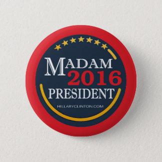 Hillary Clinton, Madam President 2 Inch Round Button