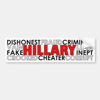 Hillary Clinton Negative Traits Bumper Sticker