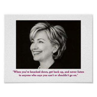 Hillary Clinton Positive Quote Poster