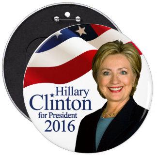 Hillary Clinton pour le bouton de président 2016 Macaron Rond 15,2 Cm