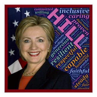 Hillary Clinton Pres, Flag & Caring Words Poster