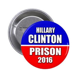 """HILLARY CLINTON PRISON 2016"" 2.25-inch 2 Inch Round Button"