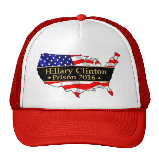 Hillary Clinton Prison 2016 Anti Hillary design Trucker Hat
