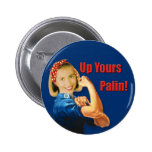 Hillary Clinton, Rosie the Riveter, Up Yours Palin 2 Inch Round Button