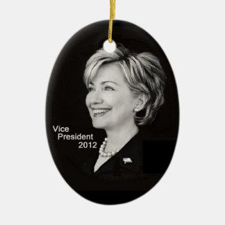 Hillary Clinton VP 2012 Ornament