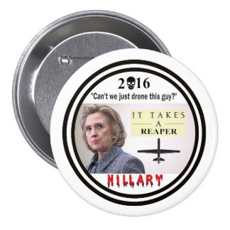 Hillary Clinton: War Criminal 3 Inch Round Button