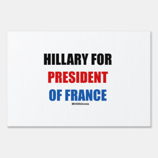 Hillary for president of France