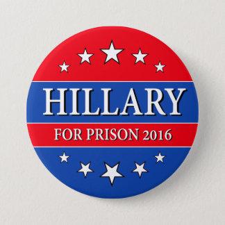 """HILLARY FOR PRISON 2016"" 3-inch 3 Inch Round Button"