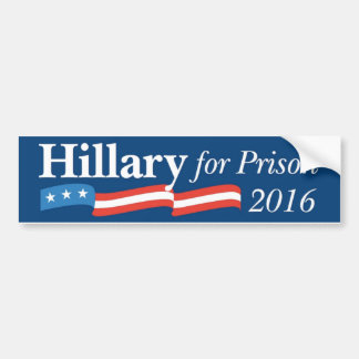 Hillary For Prison 2016 Campaign Bumper Sticker