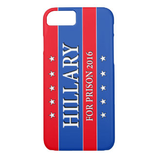 """HILLARY FOR PRISON 2016"" iPhone 8/7 CASE"