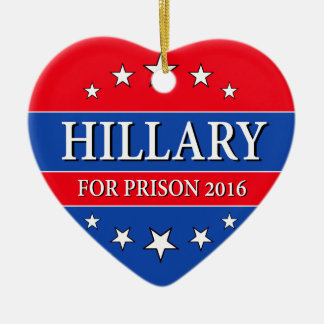 """HILLARY FOR PRISON 2016"" (single-sided) Ceramic Ornament"