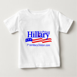 Hillary for Prison Baby T-Shirt