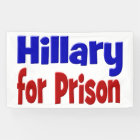 Hillary for Prison Banner,red & blue Banner